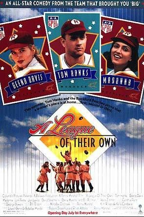 Top 10 Best Sports Movies of All time, A League of Their Own